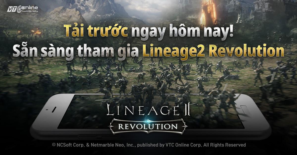 Giới thiệu về công nghệ Unreal Engine 4 và Game Lineage2 Revolution