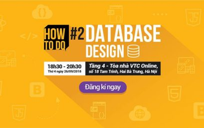 """Hội thảo """"How To Do: Database Design"""" tổ chức ngày 26/09/2018"""
