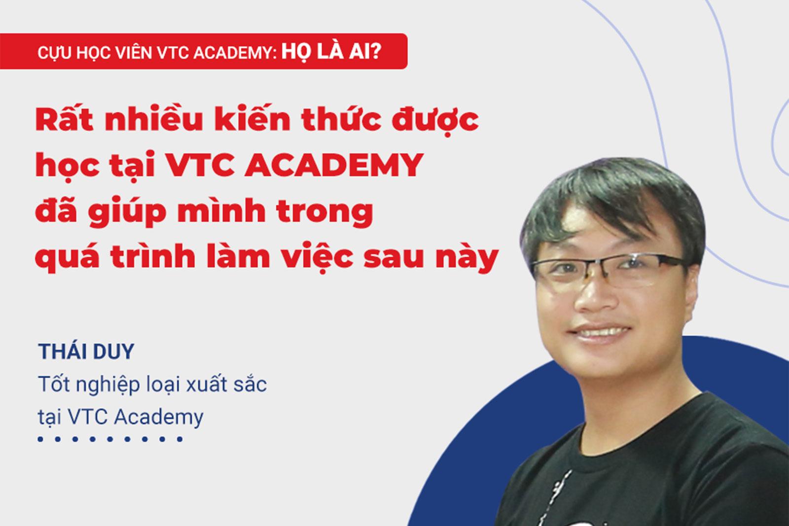 """""""Kiến thức học tại VTC Academy đã giúp mình trong quá trình làm việc!"""""""