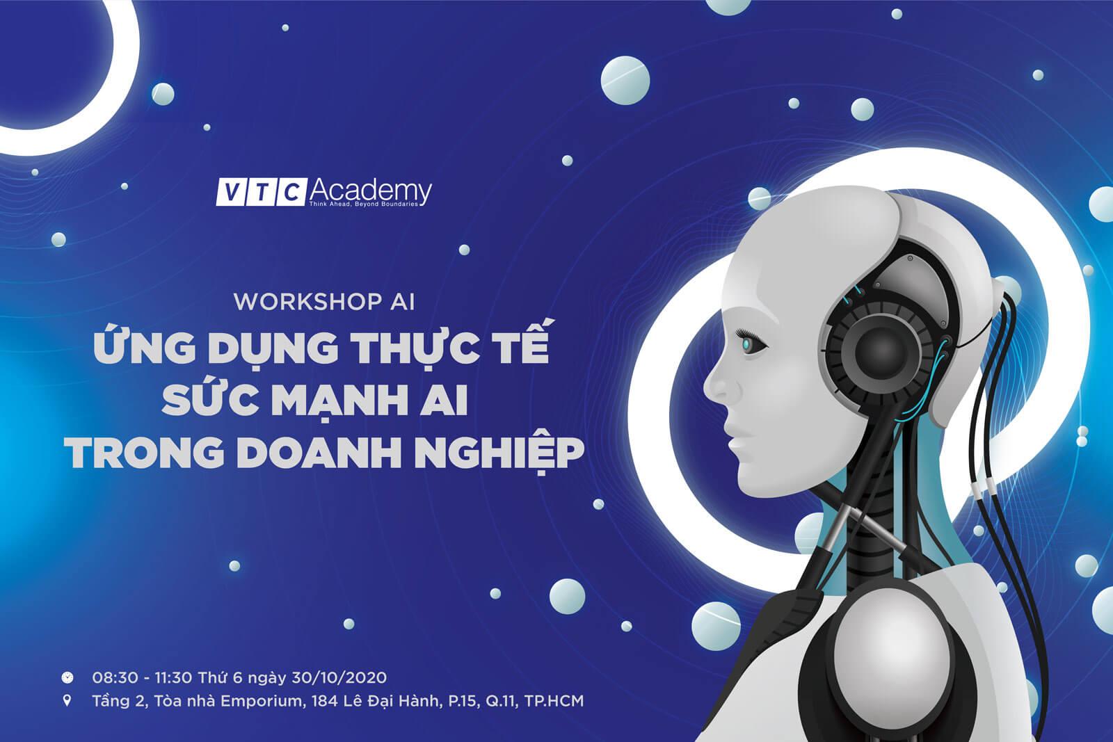"""Workshop AI: """"Ứng dụng thực tế sức mạnh AI trong doanh nghiệp"""""""