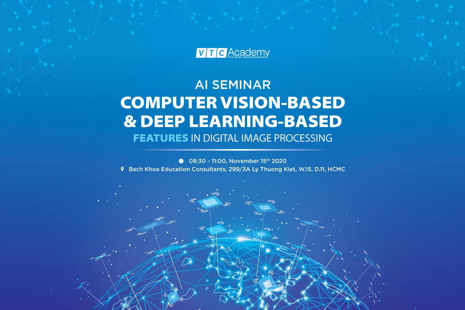 """Hội thảo """"Ứng dụng những đặc trưng của Thị giác máy tính và Mô hình học sâu vào xử lý ảnh số"""" tại TP.HCM"""