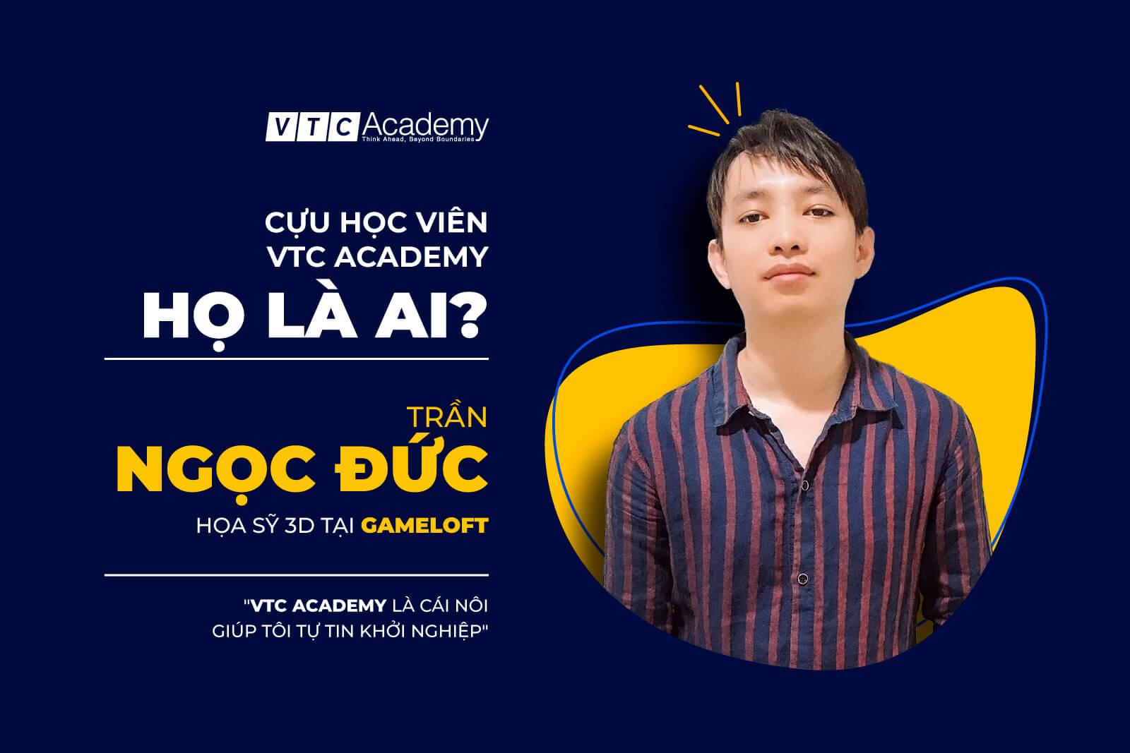 """""""VTC Academy là cái nôi vững chắc giúp tôi tự tin khởi nghiệp"""""""
