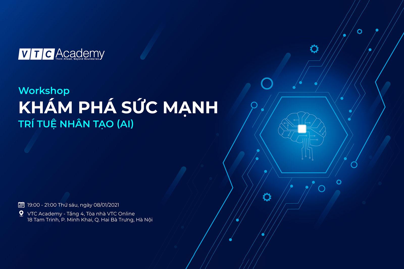 Workshop Khám phá sức mạnh Trí tuệ nhân tạo tại Hà Nội