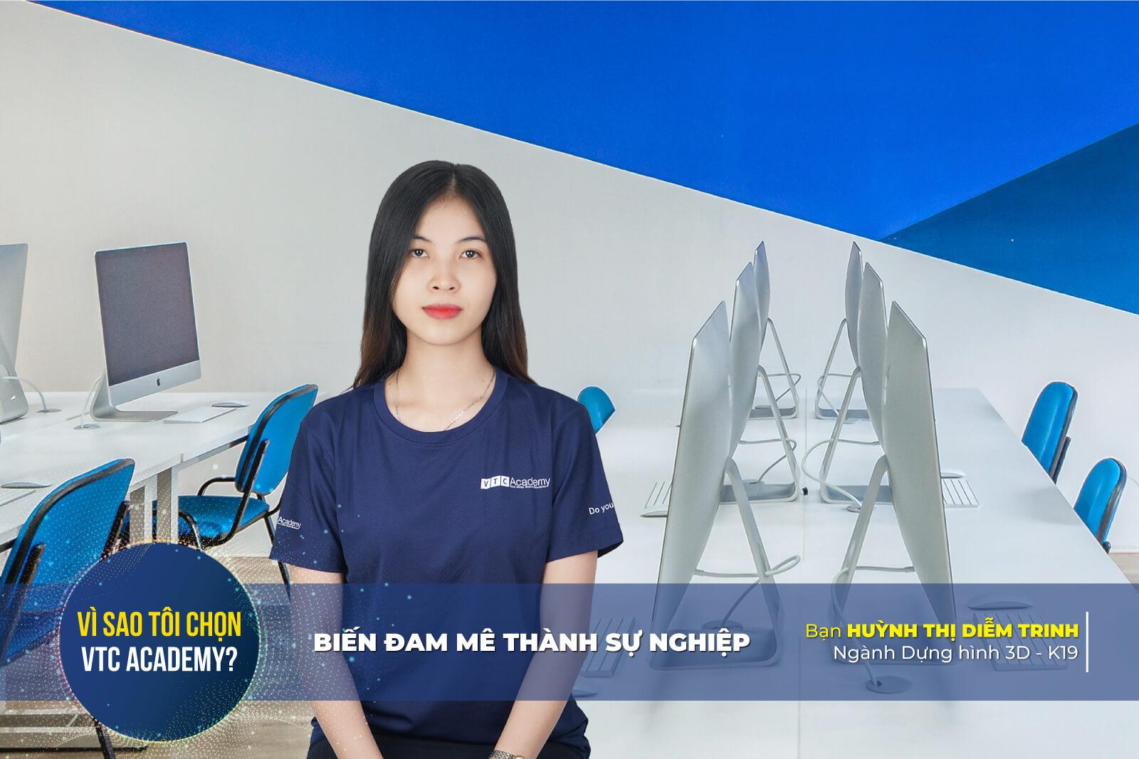 Trò chuyện cùng Diễm Trinh - Cô cử nhân quản trị kinh doanh quyết theo học Dựng hình 3D vì đam mê thiết kế