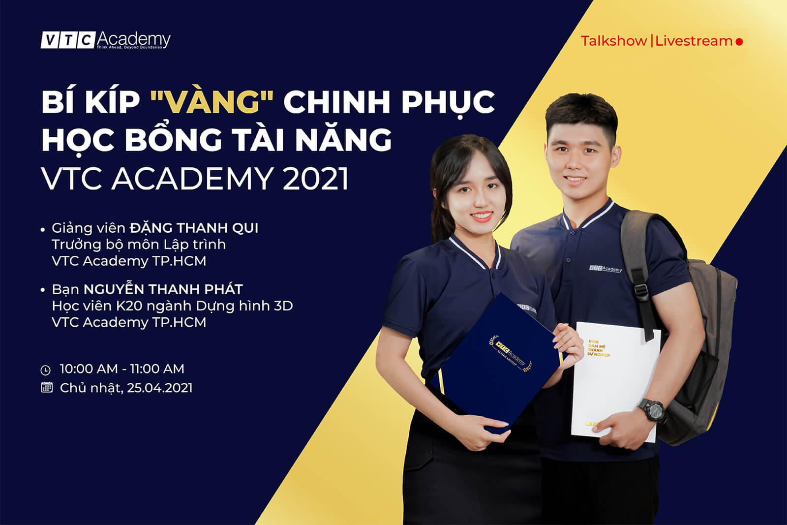 """Talkshow trực tuyến """"Bí kíp vàng săn Học bổng Tài năng VTC Academy 2021"""""""