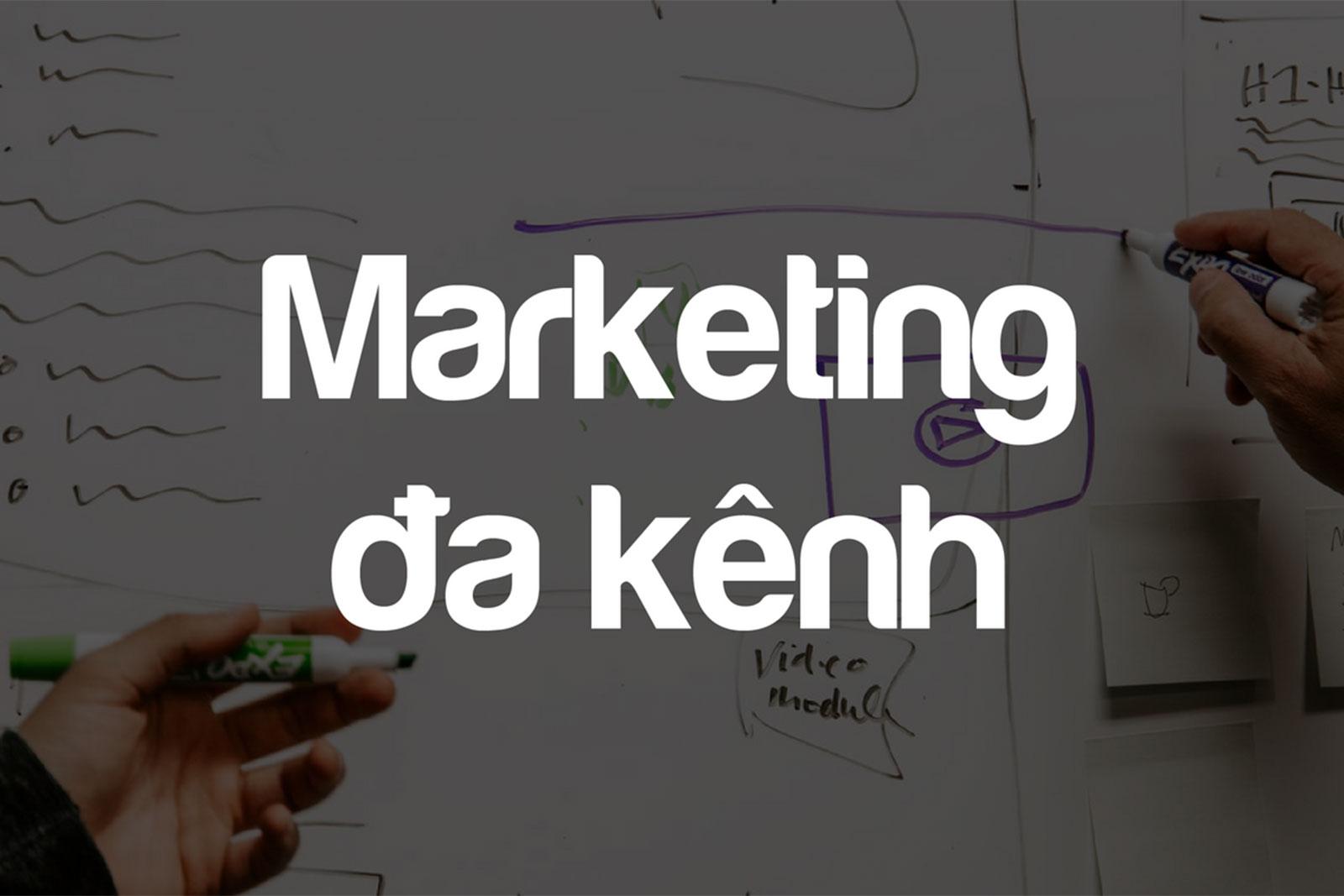 10 kênh marketing giúp doanh nghiệp trở nên nổi bật