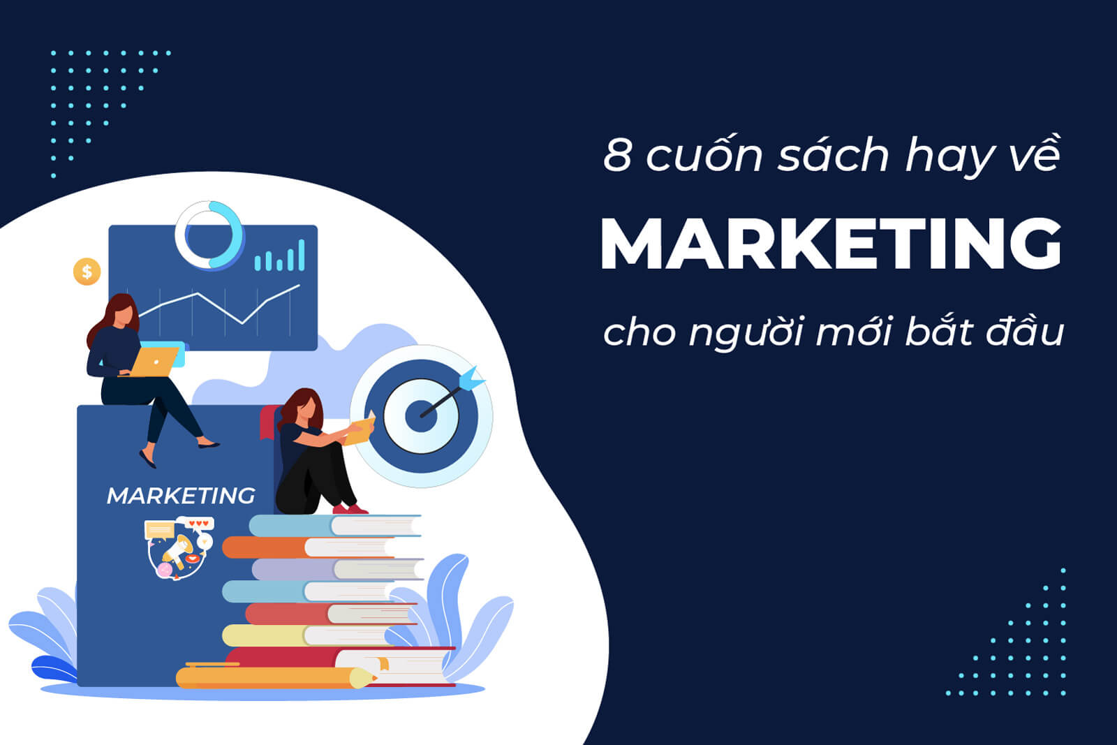 8 cuốn sách hay về Marketing cho người mới bắt đầu