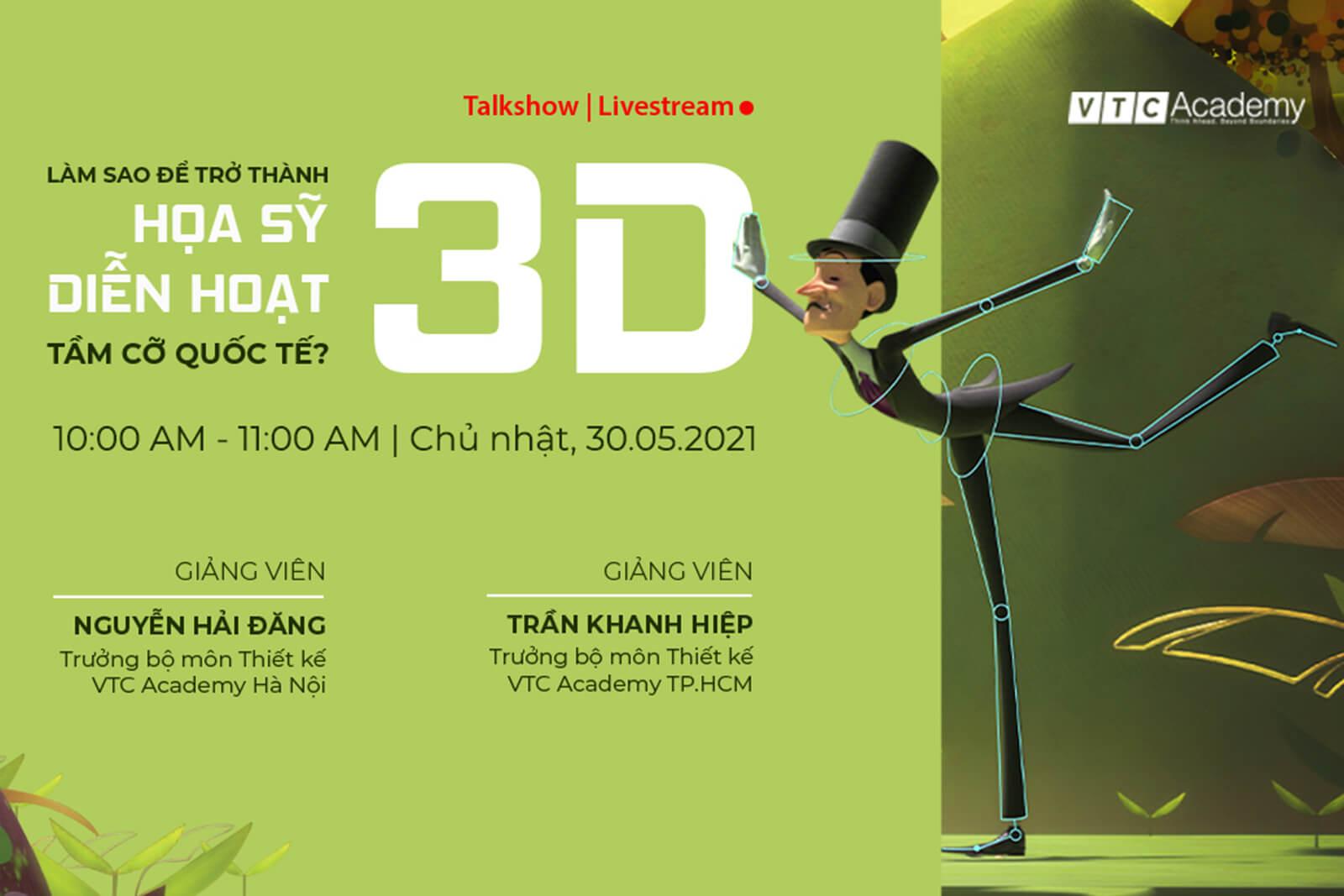 """Talkshow trực tuyến """"Làm sao để trở thành họa sỹ diễn hoạt 3D tầm cỡ quốc tế?"""""""